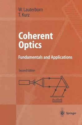 Coherent Optics: Fundamentals and Applications - Advanced Texts in Physics (Paperback)