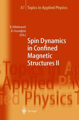 Spin Dynamics in Confined Magnetic Structures II - Topics in Applied Physics 87 (Paperback)
