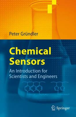 Chemical Sensors: An Introduction for Scientists and Engineers (Paperback)