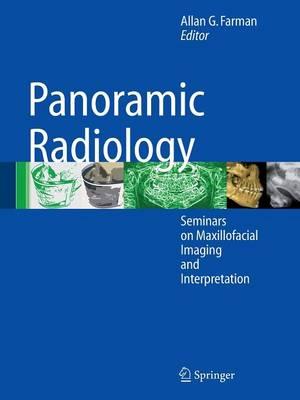Panoramic Radiology: Seminars on Maxillofacial Imaging and Interpretation (Paperback)