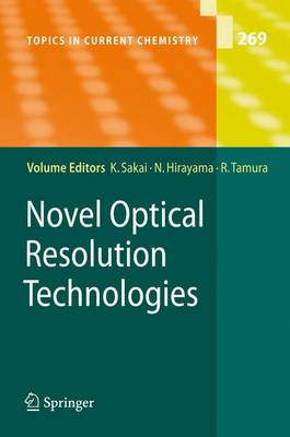 Novel Optical Resolution Technologies - Topics in Current Chemistry 269 (Paperback)