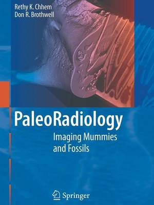 Paleoradiology: Imaging Mummies and Fossils (Paperback)