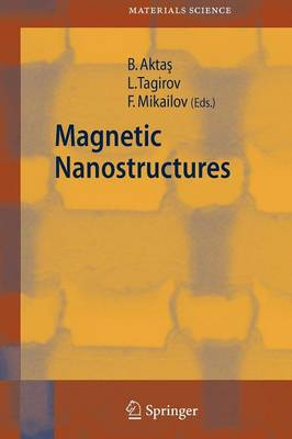 Magnetic Nanostructures - Springer Series in Materials Science 94 (Paperback)