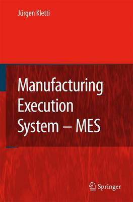 Manufacturing Execution System - MES (Paperback)