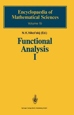 Functional Analysis I: Linear Functional Analysis - Encyclopaedia of Mathematical Sciences 19 (Paperback)
