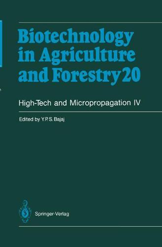 High-Tech and Micropropagation IV - Biotechnology in Agriculture and Forestry 20 (Paperback)