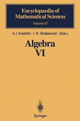 Algebra VI: Combinatorial and Asymptotic Methods of Algebra. Non-Associative Structures - Encyclopaedia of Mathematical Sciences 57 (Paperback)