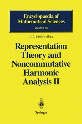 Representation Theory and Noncommutative Harmonic Analysis II: Homogeneous Spaces, Representations and Special Functions - Encyclopaedia of Mathematical Sciences 59 (Paperback)
