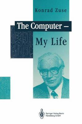 The Computer - My Life (Paperback)