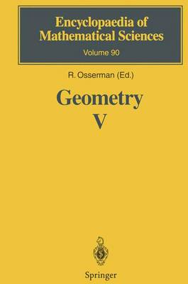 Geometry V: Minimal Surfaces - Encyclopaedia of Mathematical Sciences 90 (Paperback)