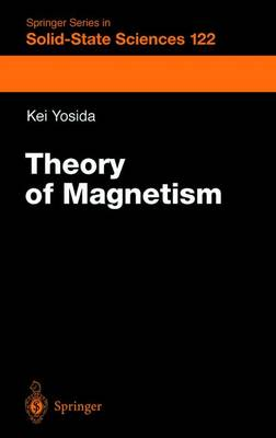Theory of Magnetism - Springer Series in Solid-State Sciences 122 (Paperback)