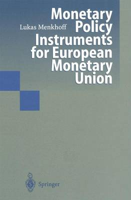 Monetary Policy Instruments for European Monetary Union (Paperback)