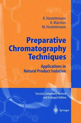 Preparative Chromatography Techniques: Applications in Natural Product Isolation (Paperback)
