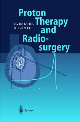 Proton Therapy and Radiosurgery (Paperback)