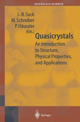 Quasicrystals: An Introduction to Structure, Physical Properties and Applications - Springer Series in Materials Science 55 (Paperback)