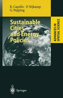 Sustainable Cities and Energy Policies - Advances in Spatial Science (Paperback)