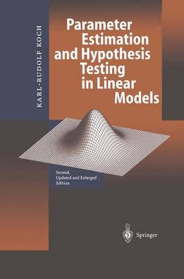 Parameter Estimation and Hypothesis Testing in Linear Models (Paperback)