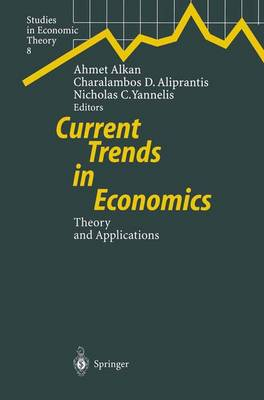 Current Trends in Economics: Theory and Applications - Studies in Economic Theory 8 (Paperback)