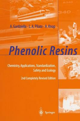 Phenolic Resins: Chemistry, Applications, Standardization, Safety and Ecology (Paperback)