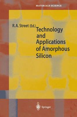 Technology and Applications of Amorphous Silicon - Springer Series in Materials Science 37 (Paperback)
