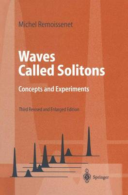 Waves Called Solitons: Concepts and Experiments - Advanced Texts in Physics (Paperback)