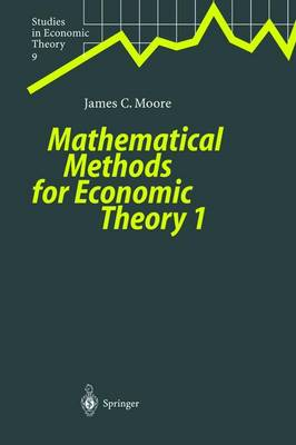 Mathematical Methods for Economic Theory 1 - Studies in Economic Theory 9 (Paperback)