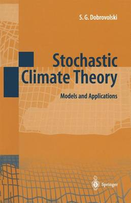 Stochastic Climate Theory: Models and Applications (Paperback)