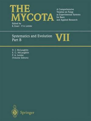 Systematics and Evolution: Part B - The Mycota (Paperback)