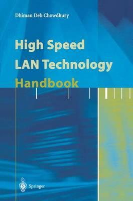 High Speed LAN Technology Handbook (Paperback)