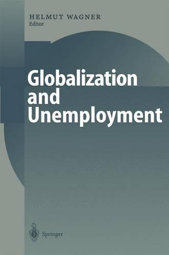 Globalization and Unemployment (Paperback)