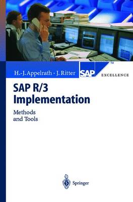 SAP R/3 Implementation: Methods and Tools - SAP Excellence (Paperback)