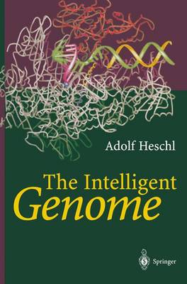 The Intelligent Genome: On the Origin of the Human Mind by Mutation and Selection (Paperback)