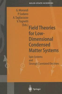 Field Theories for Low-Dimensional Condensed Matter Systems: Spin Systems and Strongly Correlated Electrons - Springer Series in Solid-State Sciences 131 (Paperback)