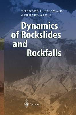 Dynamics of Rockslides and Rockfalls (Paperback)