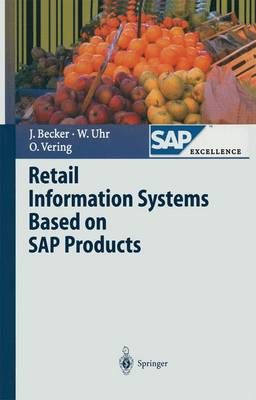 Retail Information Systems Based on SAP Products - SAP Excellence (Paperback)