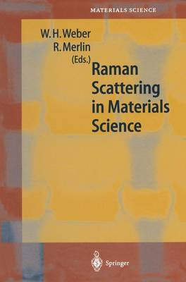 Raman Scattering in Materials Science - Springer Series in Materials Science 42 (Paperback)