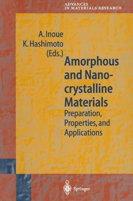 Amorphous and Nanocrystalline Materials: Preparation, Properties, and Applications - Advances in Materials Research 3 (Paperback)