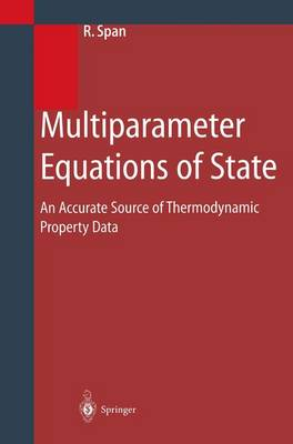 Multiparameter Equations of State: An Accurate Source of Thermodynamic Property Data (Paperback)