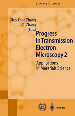 Progress in Transmission Electron Microscopy 2: Applications in Materials Science - Springer Series in Surface Sciences 39 (Paperback)