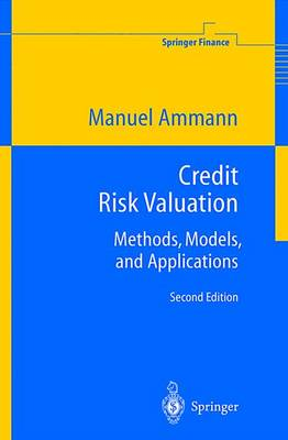 Credit Risk Valuation: Methods, Models, and Applications - Springer Finance (Paperback)