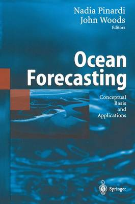 Ocean Forecasting: Conceptual Basis and Applications (Paperback)