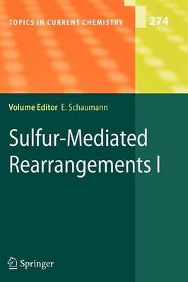 Sulfur-Mediated Rearrangements I - Topics in Current Chemistry 274 (Paperback)