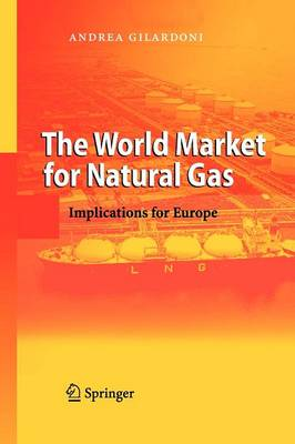 The World Market for Natural Gas: Implications for Europe (Paperback)