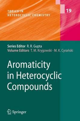 Aromaticity in Heterocyclic Compounds - Topics in Heterocyclic Chemistry 19 (Paperback)