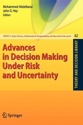 Advances in Decision Making Under Risk and Uncertainty - Theory and Decision Library C 42 (Paperback)