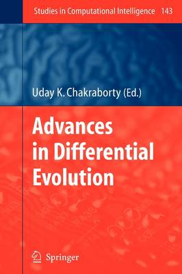Advances in Differential Evolution - Studies in Computational Intelligence 143 (Paperback)