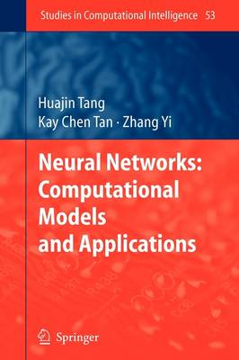 Neural Networks: Computational Models and Applications - Studies in Computational Intelligence 53 (Paperback)