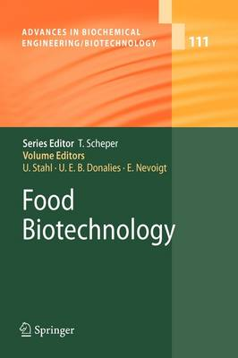 Food Biotechnology - Advances in Biochemical Engineering/Biotechnology 111 (Paperback)