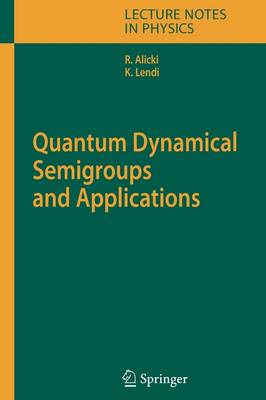Quantum Dynamical Semigroups and Applications - Lecture Notes in Physics 717 (Paperback)