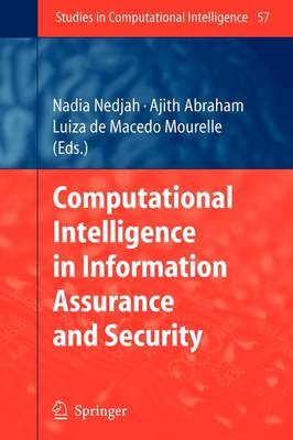 Computational Intelligence in Information Assurance and Security - Studies in Computational Intelligence 57 (Paperback)